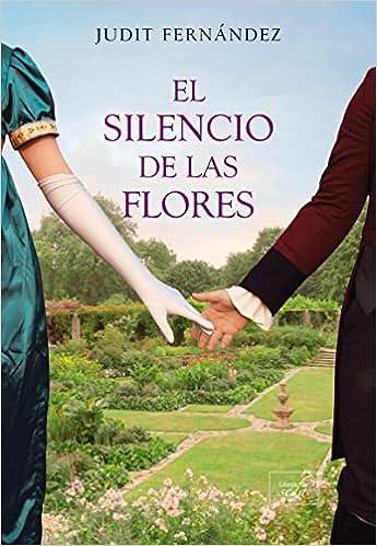 El silencio de las flores de Judit Fernández