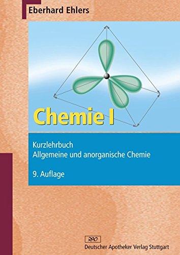 Chemie I - Kurzlehrbuch: Allgemeine und anorganische Chemie