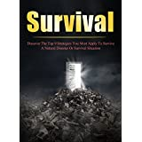 Survival: Discover The Top 9 Strategies You Must Apply To Survive A Natural Disaster Or Survival Situation (Survival guide, Prepping, Prepper, Survival, Urban survival)