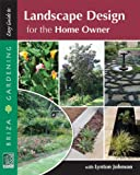 Landscape Design for the Home Owner, Lynton V. Johnson, 187509377X