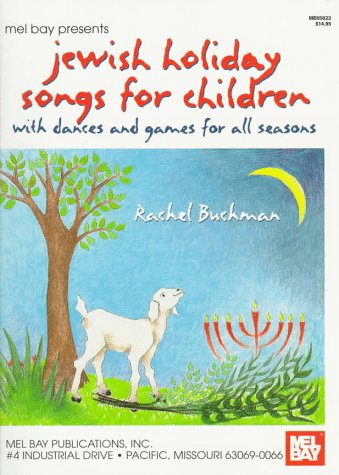 Mel Bay Jewish Holiday Songs for Children: With Dances and Games for All Seasons