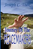 Journey of the Peacemakers, Joseph Thek, 1477432248