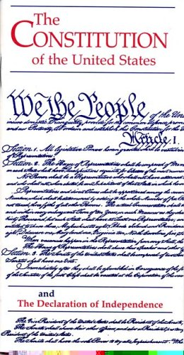 The Constitution of the United States and the Declaration...