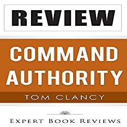 Review: Tom Clancy's Command Authority (A Jack Ryan Novel)