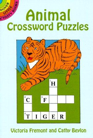Animal Crossword Puzzles (Dover Little Activity Books)