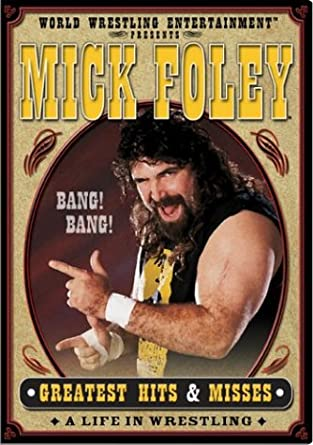 Amazon com: WWE: Mick Foley's Greatest Hits & Misses - A Life in