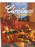 Christmas Country Style, Reiman Publications, 0898210968