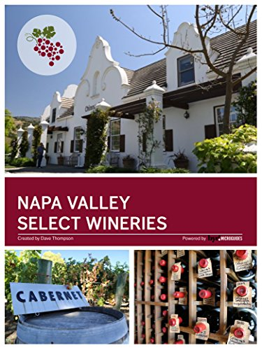 Napa Valley Select Wineries: The Napa Wine Project