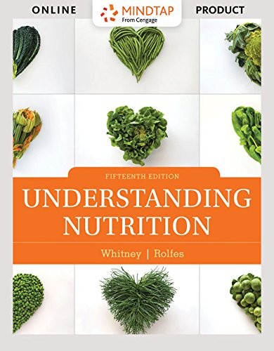 MindTap Nutrition for Whitney/Rolfes' Understanding Nutrition  - 6 months -  15th Edition [Online Courseware] by Cengage Learning