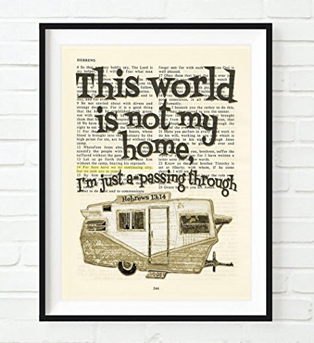 This World is not my home- Hebrews 13:14 Christian UNFRAMED Art PRINT,Vintage Bible verse scripture dictionary wall & home decor poster, Inspirational gift, 5x7 inches