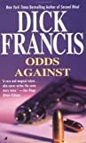 Odds Against, Dick Francis, 0515125512