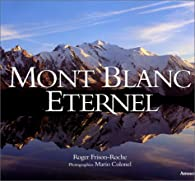 Mont Blanc eternel par Roger Frison-Roche