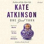 One Good Turn: Jackson Brodie 2 | Kate Atkinson