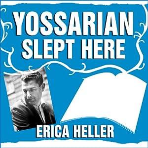 Yossarian Slept Here Audiobook