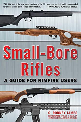 Barrel Magnum Stock - Small-Bore Rifles: A Guide for Rimfire Users