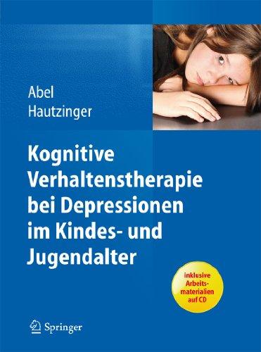Download Kognitive Verhaltenstherapie bei Depressionen im Kindes- und Jugendalter (German Edition) Pdf