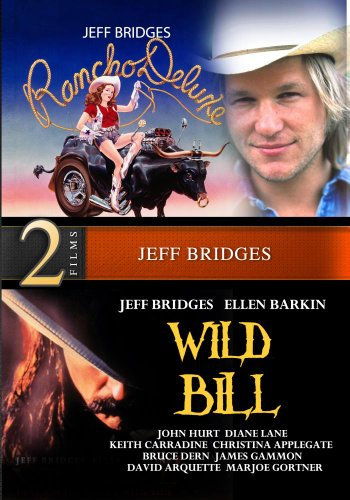 Wild Bill and Rancho Deluxe - 2 Movies Starring Jeff Bridges - Digitally Remastered