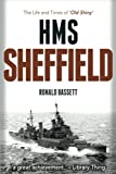 img - for HMS Sheffield: The Life and Times of 'Old Shiny' book / textbook / text book