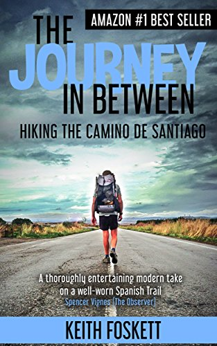 The Journey in Between: A Thru-Hiking Adventure on El Camino de Santiago cover