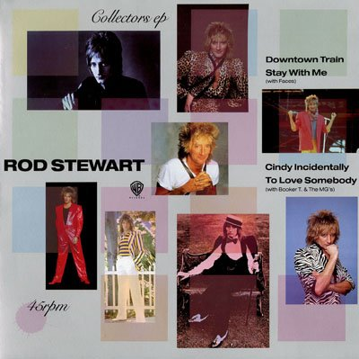 Rod Stewart - Downtown Train / Stay With Me / Cindy Incidentally / To Love Somebody - Zortam Music