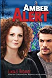 Amber Alert: Christian Contemporary Romance with Suspense (Dangerous Series) (Volume 1) by  Linda K. Rodante in stock, buy online here