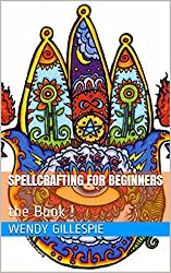 SPELLCRAFTING FOR BEGINNERS: the Book !