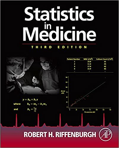Statistics in medicine third edition robert h riffenburgh statistics in medicine third edition 3rd edition fandeluxe Images
