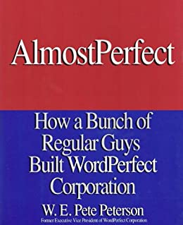 Almost Perfect by [Peterson, W.E. Pete]