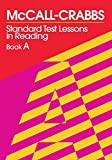 McCall-Crabbs  Standard Test Lessons in Reading, Book A