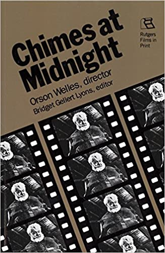 Chimes at Midnight Orson Welles Director Rutgers Films in Print series  Lyons Bridget Gellert 9780813513393 Amazoncom Books
