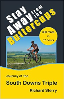 Book Stay Away from the Buttercups - The Journey of the South Downs Triple
