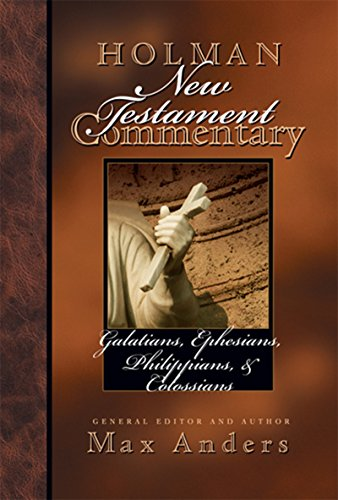 Holman New Testament Commentary - Galatians, Ephesians, Philippians, Colossians (Reference Books Book 8) (English Edition)