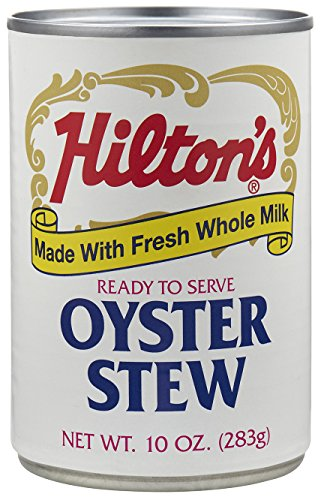 Hilton's Oyster Stew made with Fresh Whole Milk - 6/10 oz cans