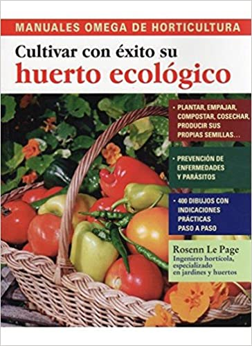 Cultivar con éxito su huerto ecológico: Rosenn Le Page ...