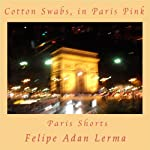 Cotton Swabs, in Paris Pink: Paris Shorts | Felipe Adan Lerma