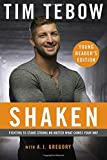 img - for Shaken: Young Reader's Edition: Fighting to Stand Strong No Matter What Comes Your Way book / textbook / text book