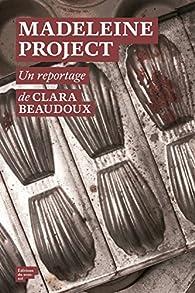 Madeleine project par Clara Beaudoux