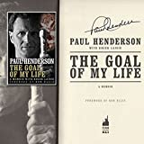 Paul Henderson 'The Goal of My Life' Autographed