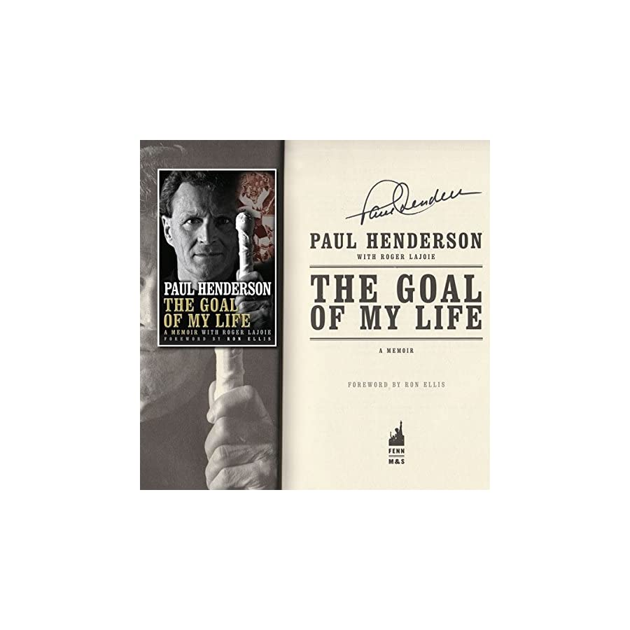 Paul Henderson 'The Goal of My Life' Autographed Book
