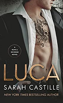 Luca (Ruin & Revenge) by [Castille, Sarah]
