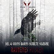 Odins barns skjulte skæbne (Ravnenes hvisken 4) | Malene Sølvsten