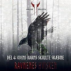 Odins barns skjulte skæbne (Ravnenes hvisken 4)