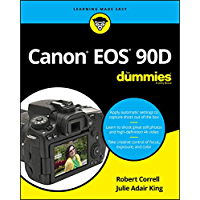 Canon EOS 90D For Dummies (For Dummies (Computer/Tech)) (English Edition)