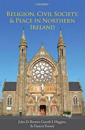 Religion, Civil Society, and Peace in Northern Ireland (English ...