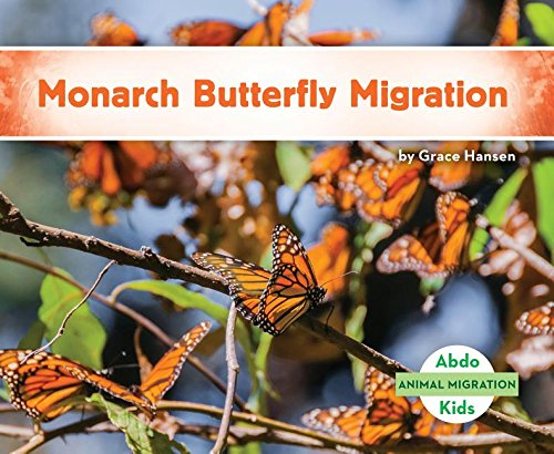 Download Monarch Butterfly Migration (Animal Migration) ebook