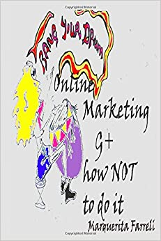 Bang Your Drum Online Marketing G+ How NOT to do it