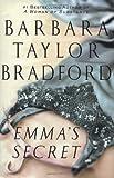 Emma's Secret, Barbara Taylor Bradford, 0312307020
