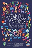 Book cover from A Year Full of Stories: 52 classic stories from all around the world by Angela McAllister