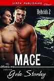Mace [Hybrids 2] (Siren Publishing Classic ManLove)