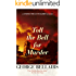 Toll the Bell for Murder (An Inspector Littlejohn Mystery)